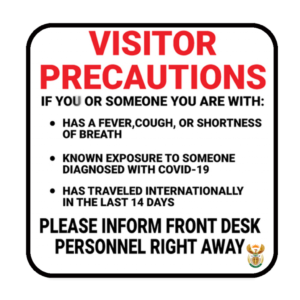 Visitor Precautions – ABS Sign